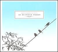 Christopher Bissonnette - In Between Words