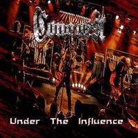 Conquest - Under the Influence