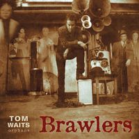 Tom Waits - Brawlers [Remastered LP]
