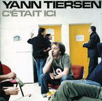 Yann Tiersen - C'etait Ici-Live [Import]