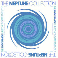 Entourage Music & Theatre Ense - Neptune Collection