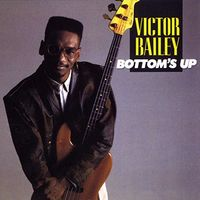 Victor Bailey - Bottom's Up