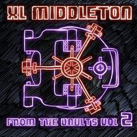 Xl Middleton - From The Vaults, Vol. 2