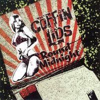 Coffin Lids - Round Midnight