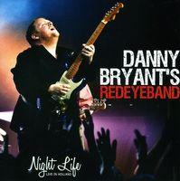 Danny Bryant - Night Life [Import]