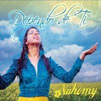Nahomy - Dependo de Ti