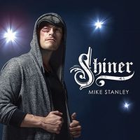 Mike Stanley - Shiner