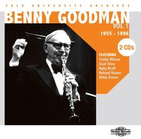 Benny Goodman - Yale University Archives 1 - 1955-1986 (Slim)