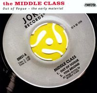 Middle Class - Out of Vogue: The Early Material