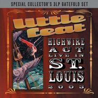 Little Feat - Highwire Act: Live in St Louis