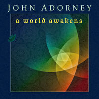 John Adorney - World Awakens