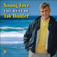 Tab Hunter - Young Love: Best Of Tab Hunter