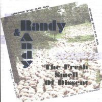 Randy & Andy - Fresh Smell Of Dissent