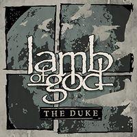 Lamb Of God - The Duke EP [Import Vinyl]
