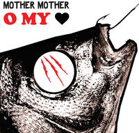 Mother Mother - O My Heart [LP]