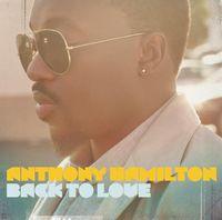 Anthony Hamilton - Back to Love