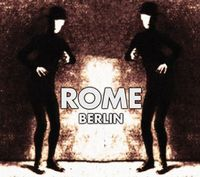 Rome - Berlin