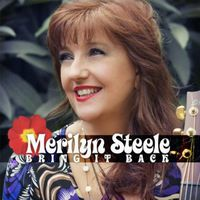 Merilyn Steele - Bring It Back