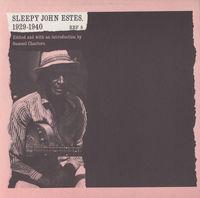 Sleepy John Estes - Sleepy John Estes, 1929-1940