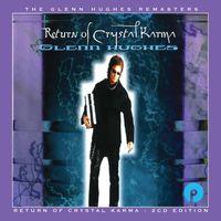 Glenn Hughes - Return Of Crystal Karma
