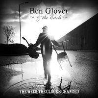 Ben Glover - Week the Clocks Changed