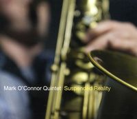 Mark O'Connor - Suspended Reality