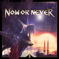 Now Or Never - II