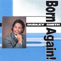Dudley Smith - Born Again