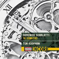 Ton Koopman - Domenico Scarlatti: 16 Sonatas