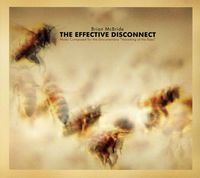 Brian Mcbride - Effective Disconnect (Music Composed For The Docum