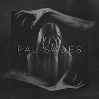 Palisades - Palisades [Import]