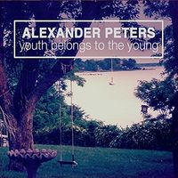 Alexander Peters - Youth Belongs To The Young