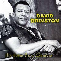 David Brinston - It's Gonna Be A Showdown
