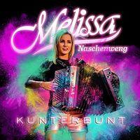 Melissa Naschenweng - Kunterbunt