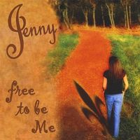 Jenny - Free To Be Me