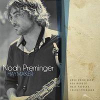 Noah Preminger - Haymaker