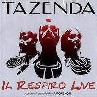 Tazenda - Il Respiro Live