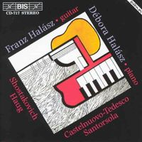 Franz Halasz - Shostakovich / Castelnuovo-Tedesco / Santorsola: Music For Guitar And Piano