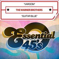 The Warner Brothers - Varoom / Guitar Blue (Digital 45)