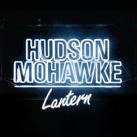 Hudson Mohawke - Lantern [Vinyl]