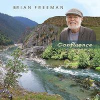 Brian Freeman - Confluence
