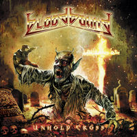 Bloodbound - Unholy Cross (Gate) [Limited Edition] [180 Gram] (Ylw)