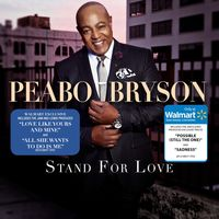 Peabo Bryson - Stand For Love [Deluxe]
