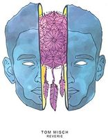 Tom Misch - Reverie (10in) (Ep)