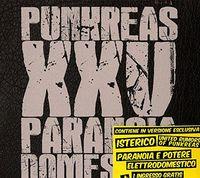 Punkreas - XXV Paranoia Domestica