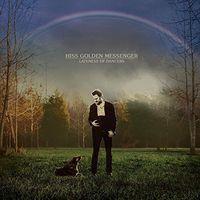 Hiss Golden Messenger - Hiss Golden Messenger : Lateness of Dancers