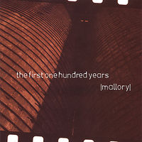 Mallory - First One Hundred Years