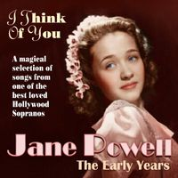 Jane Powell - I Think Of You [Import]