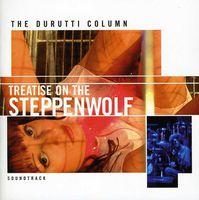 Durutti Column - Treatise on the Steppenwolf