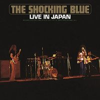 Shocking Blue - Live In Japan (Hol)